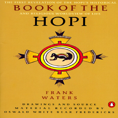 Book of the Hopi By Waters, Frank/ Fredericks, Oswald White Bear